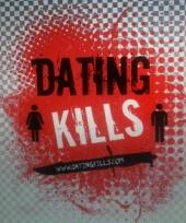 Dating Kills
