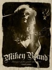 Mikey BrandTM