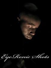 EyeRonic Shots by G