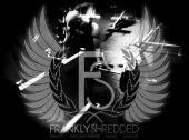 Frankly Shredded