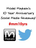Model Mayhem's 10 Year Anniversary Social Media Giveaway!