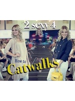 How to Catwalk