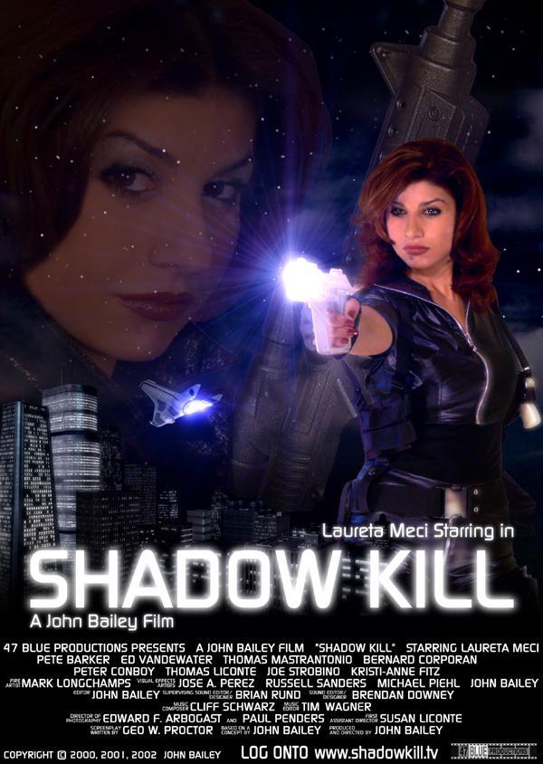 Aug 01, 2005 2008 - lauretameci.com AND shadowkill.tv Shadow Kill Film Poster