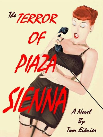 The  Piaza Sienna  in Dallas, Texas Sep 24, 2005 Tom Eitnier/KoolGirlieStuff Copyright 2005 all rights reserved The Terror Of Piaza Sienna Model: Dayna DeLux Dallas, Texas (Retro Girl Perfect Dayna DeLux in this 1950`s styled novel bookcover) *Handcoloured black and white photo*