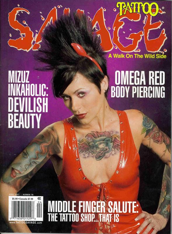 Feb 18, 2007 Tattoo Savage Magazine April 2007 Tattoo Savage Magazine April 2007 hits stands 02/26/07
