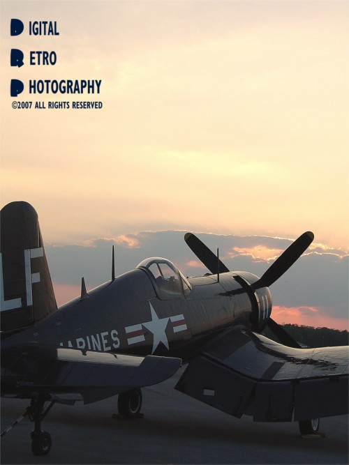 Lakeland, Florida (at the world famous 2007 Sun N Fun Fly-in and Airshow) Apr 21, 2007 DRP/Digital Retro Photography copyright 2007 all rights reserved Old Soldiers Never Die (They Just Fade Away.....)  Model: Vought F4U Corsair - A BEAUTIFUL sunset desends on one of the few airworthy F4U Corsair`s left in the world....in MY tribute to the US Marine and US Navy pilots of WW2 and The Korean War