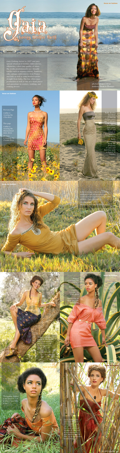 Malibu ~ special thanks to Ari, Bekah, and Homer for helping out May 27, 2008 Cesar Cuevas  Gaia Designs for Mass Appeal eZine Spring 08 issue