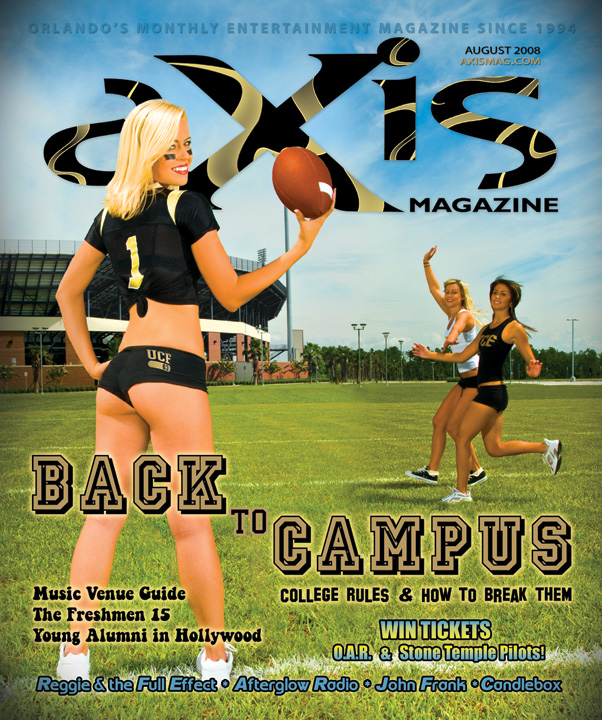 UCF, Orlando, FL Aug 05, 2008 aXis Magazine Cover - August 2008