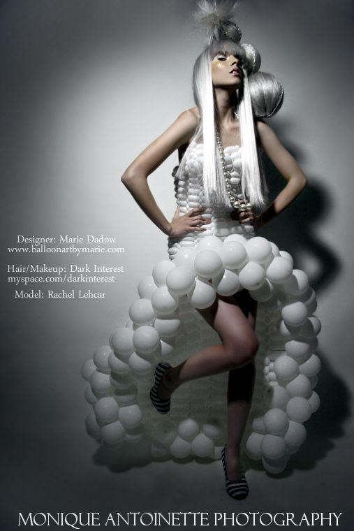 Dec 03, 2008 Monique Antoinette Balloon Couture by Marie Dadow (Pic of the Day 1-7-09)