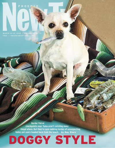 never thought i would get paid good money to shoot a dog smoking a joint in my living room Feb 03, 2009 andy hartmark Phoenix New Times cover