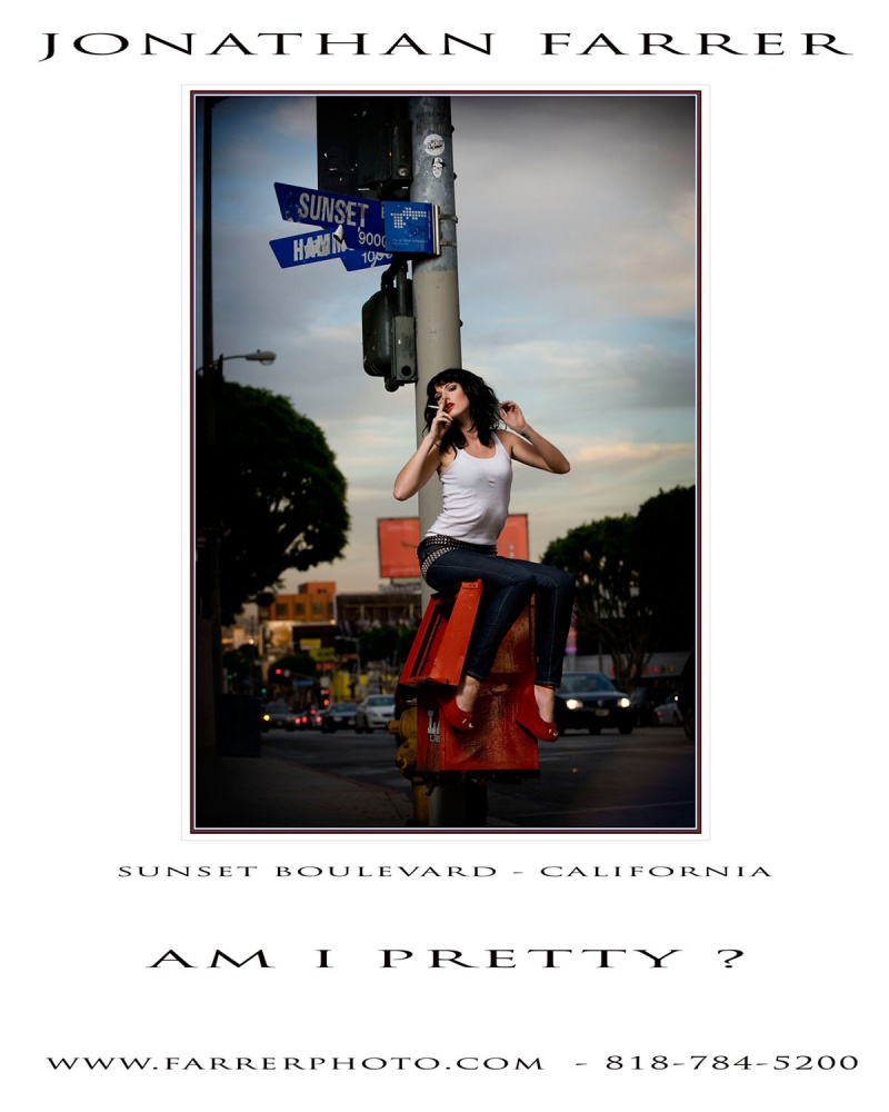 SUNSET BLVD / WEST HOLLYWOOD Mar 10, 2009 © JONATHAN FARRER AM I PRETTY ?