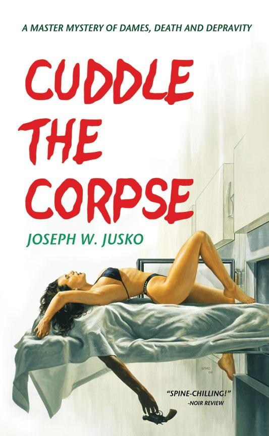 May 08, 2009 Joe Jusko Cuddle the Corpse