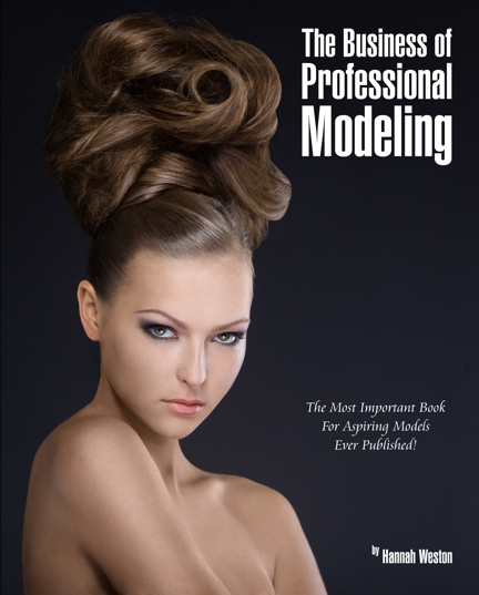 Dec 27, 2009 Cover: The Business of Professional Modeling - available at Amazon.com January 2010