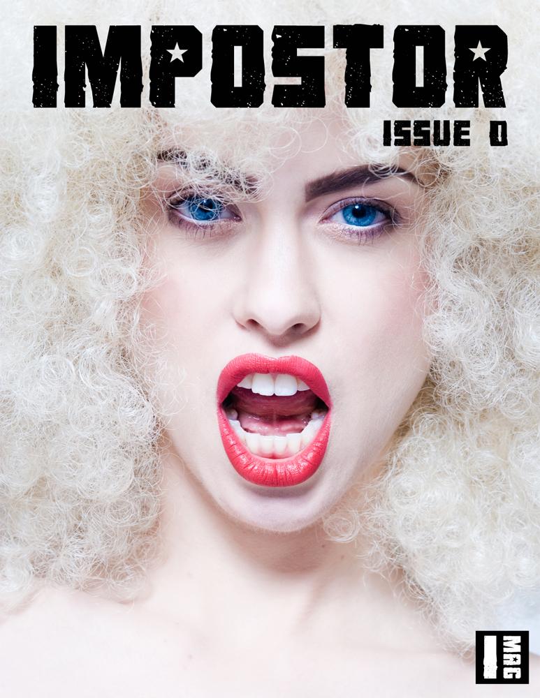Apr 19, 2010 Impostor Magazine Impostor Magazine Cover, Issue 0