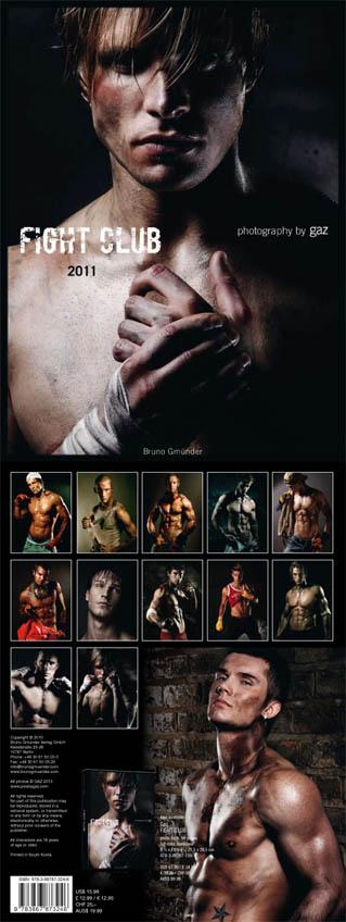 London and LA Jul 05, 2010 Bruno Gmuender/ Gaz 2010 Fight Club 2011 calendar