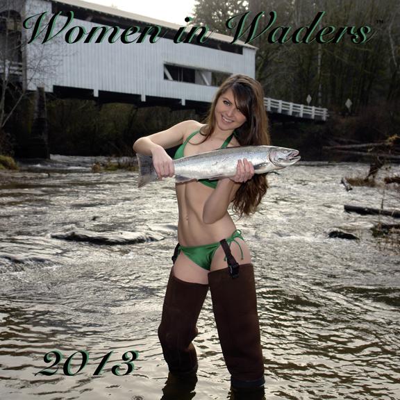 Jan 18, 2012 Reel Fish Women in Waders™ 2013 Cover