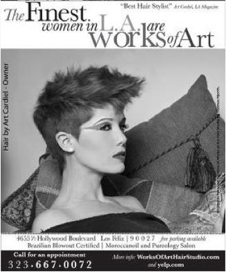 Los Feliz, CA Jan 28, 2012 www.WorksofArtHairStudio.com Works of Art Print Ad