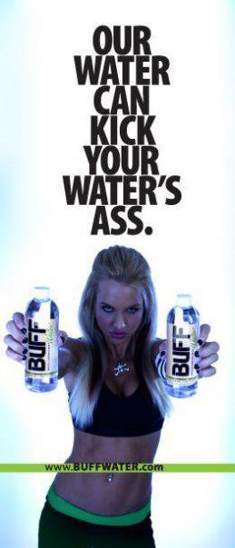 Dec 12, 2012 BUFF WATER Ad