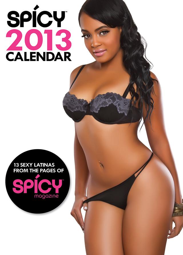 NYC Jan 02, 2013 2013 Spicy Magazine 2013 Calendar