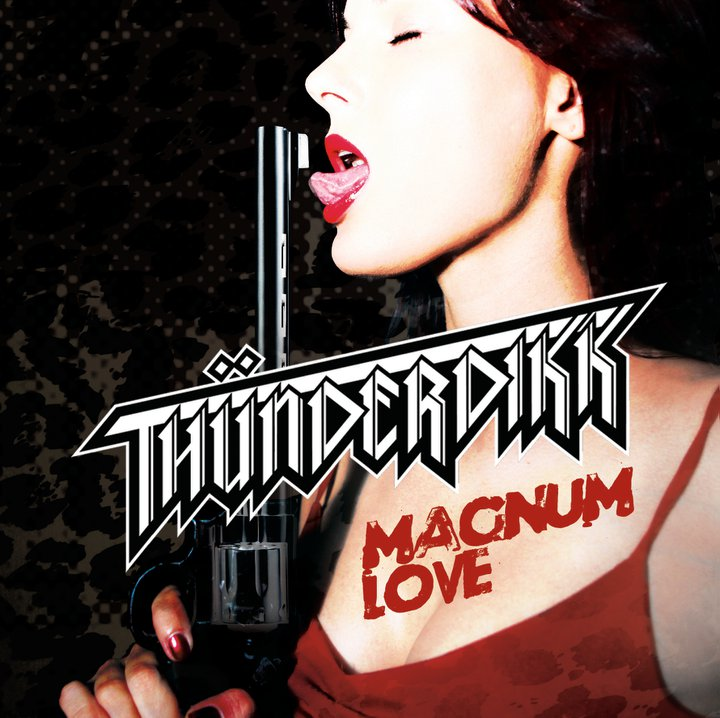 Feb 19, 2013 Thunderdikk Magnum Love